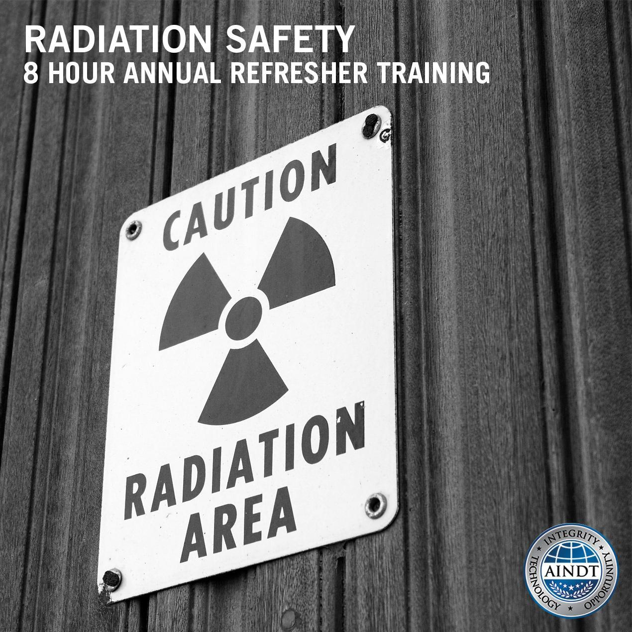 Radiation Safety Refresher